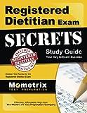 Registered Dietitian Exam Secrets Study Guide: Dietitian Test Review for the Registered Dietitian Exam