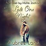 Late One Night: Love in Oahu, Book 2 | Aubree Lane