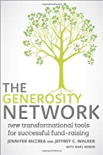 The Generosity Network: New Transformational Tools for Successful Fund-Raising