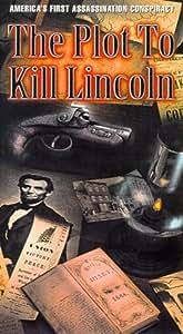 Plot to Kill Lincoln [VHS]