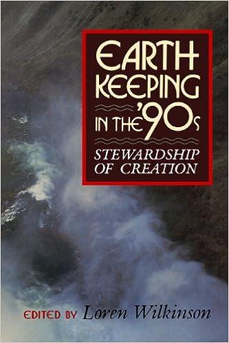 Book Earthkeeping in the Nineties: Stewarship of Creation