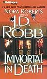 Immortal in Death (In Death #3)