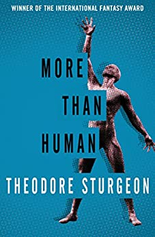More Than Human by [Sturgeon, Theodore]