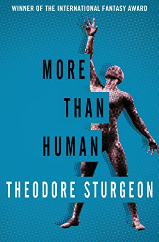 Amazon more than human ebook theodore sturgeon kindle store more than human by sturgeon theodore fandeluxe Choice Image