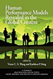 Human Performance Models Revealed in the Global Context, Victor C. X. Wang and Kathleen P. King, 1607520109