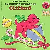 La Primera Navidad de Clifford, Norman Bridwell, 059048852X