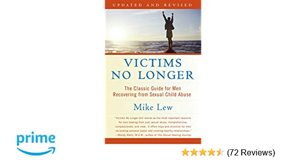 Victims no longer the classic guide for men recovering from sexual victims no longer the classic guide for men recovering from sexual child abuse mike lew 9780060530266 amazon books fandeluxe Choice Image
