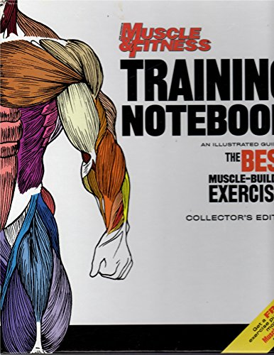 Training Notebook: Joe Weider's Muscle & Fitness (The Best Muscle Building Exercises)