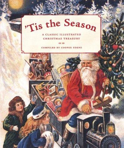 Read Online 'Tis the Season: A Classic Illustrated Christmas Treasury pdf epub