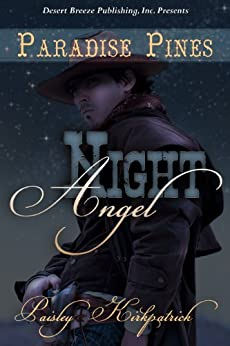 Night Angel (Paradise Pines Book 1) by [Kirkpatrick, Paisley]