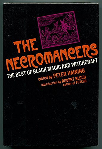 The Necromancers: The Best of Black Magic and Witchcraft. ()