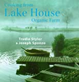 Cooking from the Lake House Organic Farm