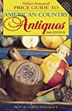 img - for Wallace-Homestead Price Guide to American Country Antiques book / textbook / text book
