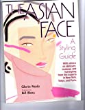 The Asian Face, Gloria Noda, 0870117319