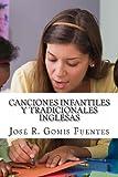 Canciones Infantiles y Tradicionales Inglesas, José Gomis Fuentes, 1469957477