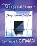 Principles of Managerial Finance, Lawrence J. Gitman, 0321478924
