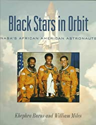 Black Stars in Orbit: NASA's African American Astronauts