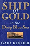 Ship of Gold in the Deep Blue Sea, Gary Kinder, 0679309268
