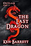 The Last Dragon (OUTLAW)