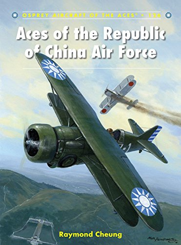 Aces of the Republic of China Air Force (Aircraft of the Aces Book 126)