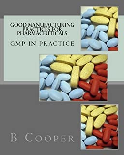 GMP Fundamentals - A Step-by-Step Guide for Good