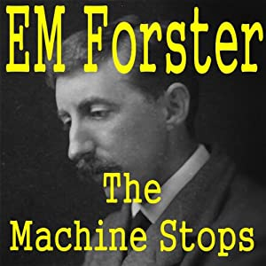 The Machine Stops Audiobook