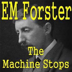 The Machine Stops Audiobook
