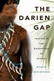 The Darien Gap, Martin Mitchinson, 1550174215