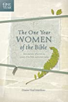 The One Year Women Of The Bible (one Year Books)