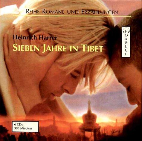 Sieben Jahre in Tibet: Gekürzte Lesung