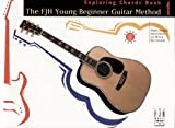 Books : FJH Young Beginner Guitar Method, Exploring Chords, Book 1