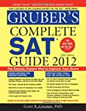 Gruber's Complete SAT Guide 2012, Gary Gruber, 1402253311