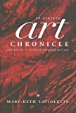 An Alberta Art Chronicle, Mary-Beth Laviolette, 1551539403