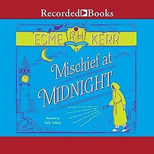 Mischief at Midnight Audiobook