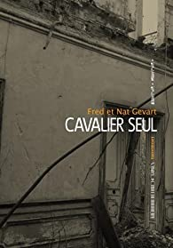 Cavalier seul par Fred Gevart