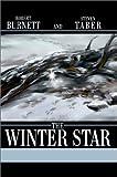 Winter Star, Robert Burnett and Steven Taber, 0595653758