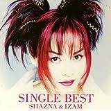 SINGLE BEST SHAZNA & IZAM