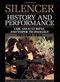 2: CQB, Assault Rifle and Sniper Technology (Silencer History & Performance)