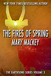 The Fires of Spring (Earthsong Series Book 3)