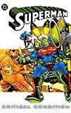 Superman: Critical Condition (Superman (DC Comics))
