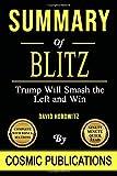 Summary: Blitz: Trump Will Smash the Left and Win - by David Horowitz
