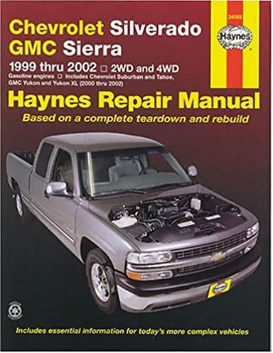 chevrolet silverado and gmc sierra repair manual 1999 2002 hayne s rh amazon com 1998 Chevrolet Silverado 1500 2007 Chevrolet Silverado 1500