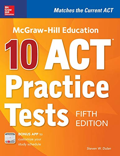 McGraw-Hill Education: 10 ACT Practice Tests, Fifth Edition (Mcgraw-Hill's 10 Act Practice Tests) from MCGRAW HILL