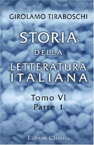 Storia della Letteratura Italiana: Tomo 6, Parte 1 (Italian Edition) PDF