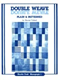 The Double Weave, Plain and Patterned, Harriet Tidball, 0916658015