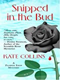 Snipped in the Bud, Kate Collins, 0786289600