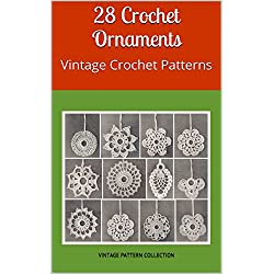 28 Crochet Ornaments: Vintage Crochet Patterns