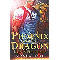Phoenix and the Dragon: Tales of the Were (Lick of Fire)