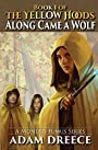 Along Came a Wolf (The Yellow Hoods, #1): Steampunk meets Fairy Tale