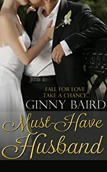 Must-Have Husband (Summer Grooms Series Book 1) by [Baird, Ginny]